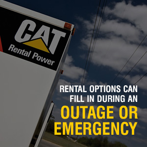 4   Rental options can fill in during an outage or emergency