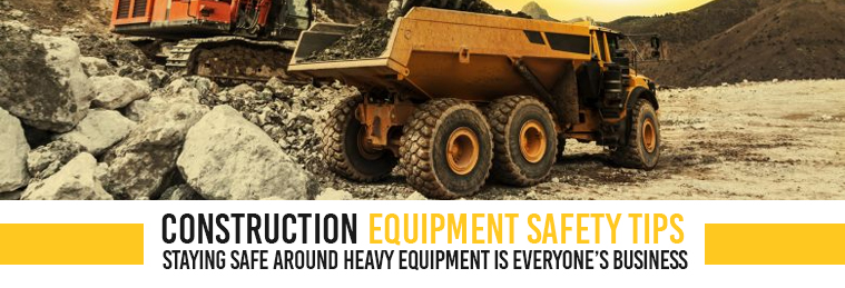 Construction Equipment Safety Tips